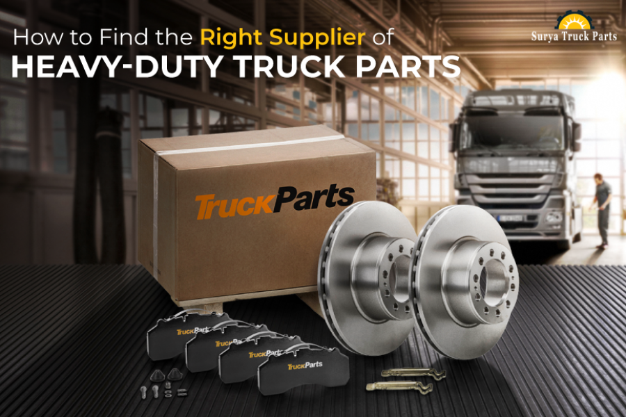How to Find the Right Supplier of Heavy Duty Truck Parts ?
