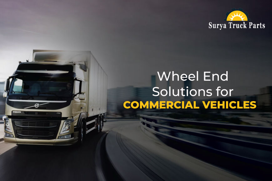 Wheel End Solutions for Commercial Vehicles